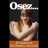 Osez 20 histoires d'initiation sexuelle