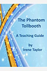 The Phantom Tollbooth: A Teaching Guide Kindle Edition