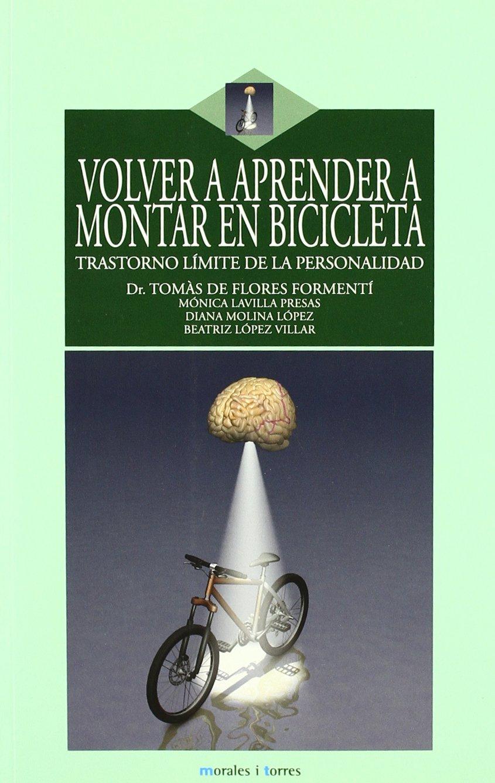 Volver A Aprender A Montar En Bicicleta: Amazon.es: Flores Formeti ...