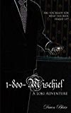 1-800-Mischief (A Loki Adventure)