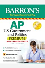 AP US Government and Politics Premium: With 5 Practice Tests (Barron's Test Prep) Kindle Edition