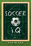 Soccer IQ: Things That Smart Players Do, Vol. 1