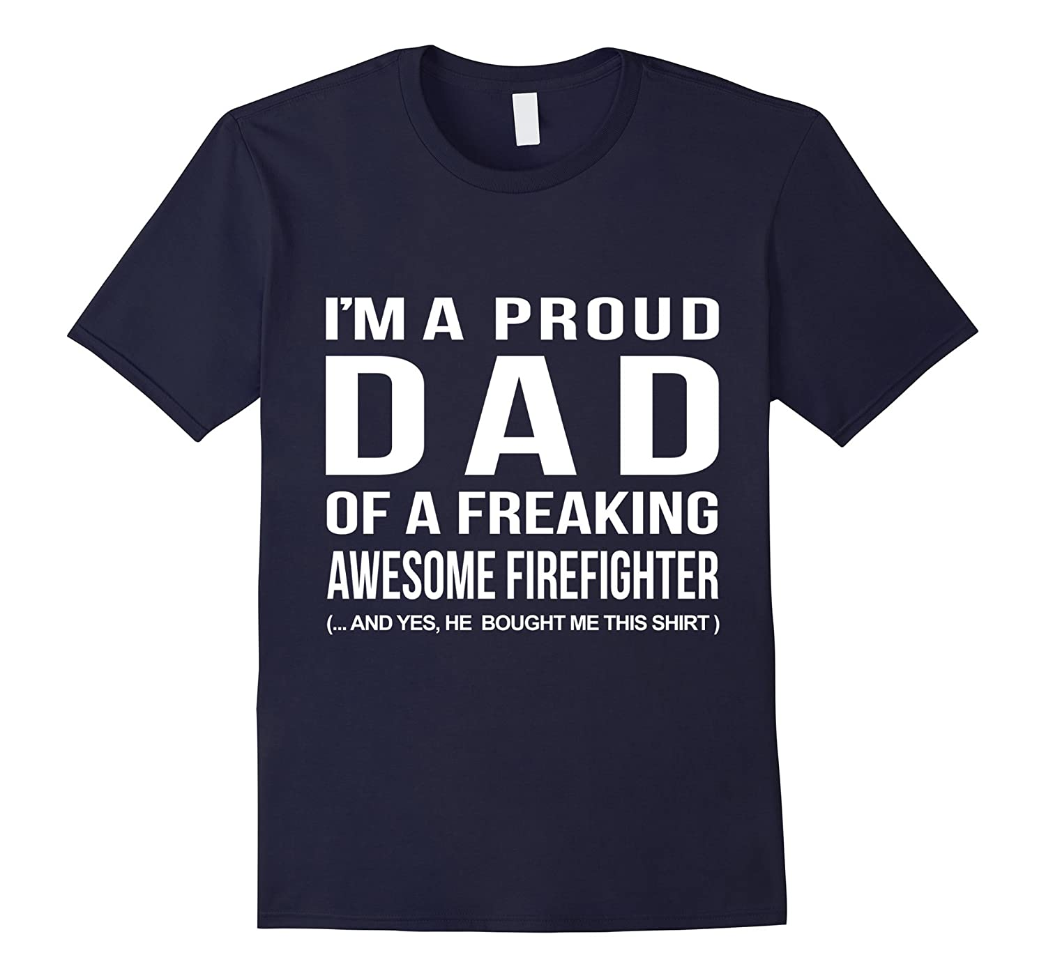 Mens FIREFIGHTER DAD T-SHIRT-Art