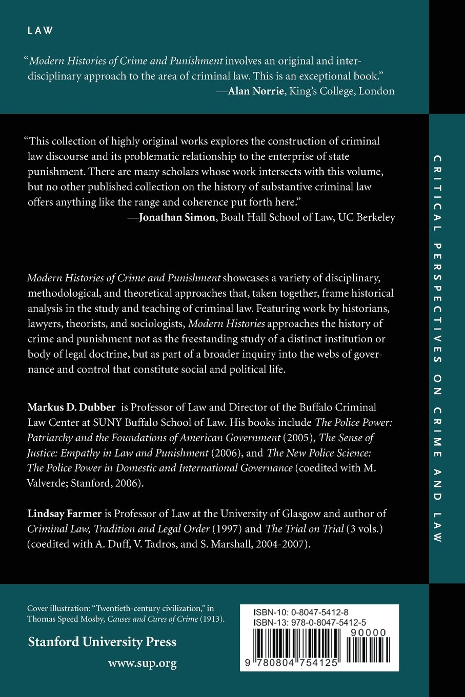 Modern Histories of Crime and Punishment (Critical Perspectives on Crime and Law)
