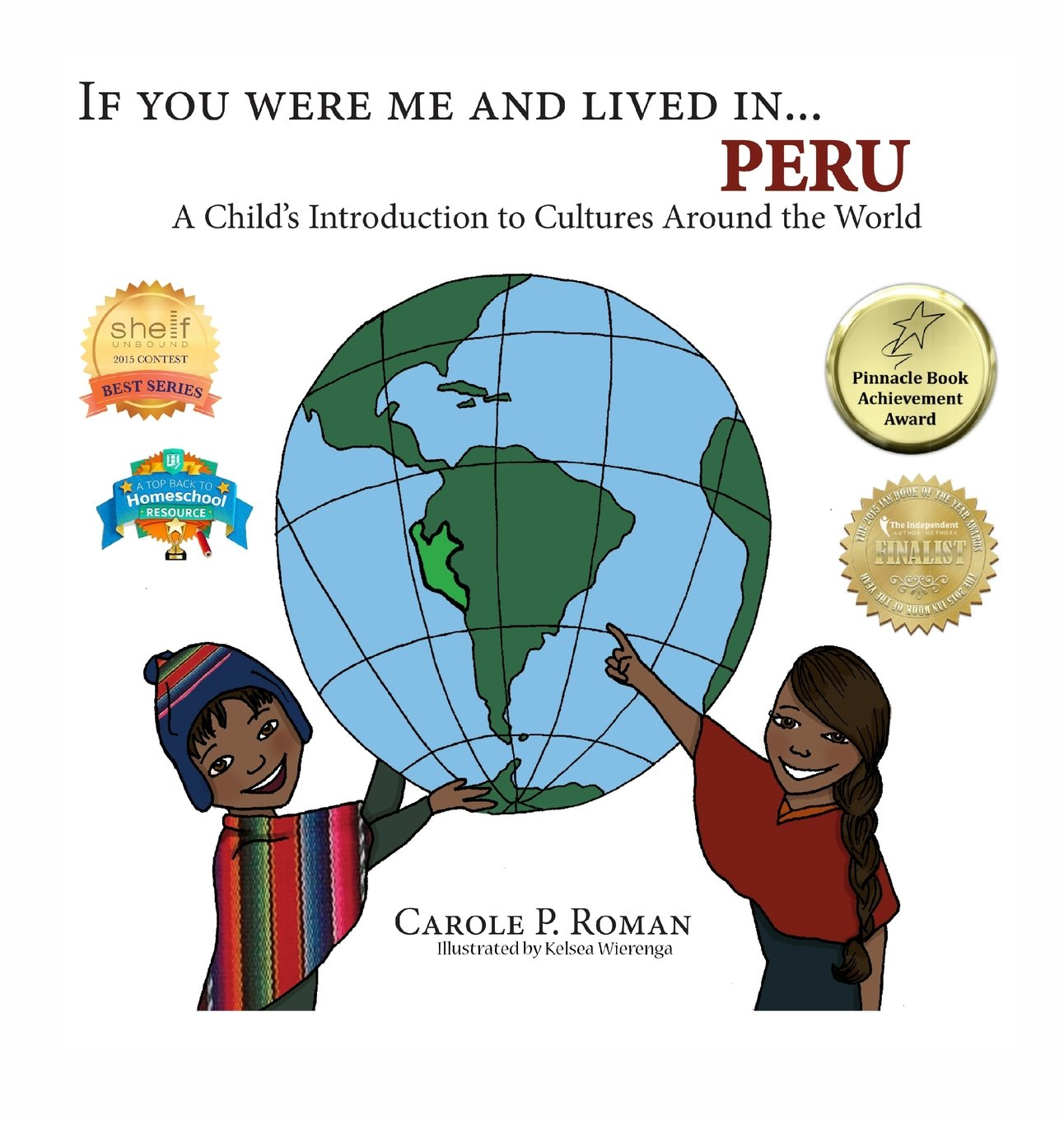 If You Were Me and Lived In. Peru: A Child's Introduction to Cultures Around the World (If You Were Me and Lived In. Cultural)