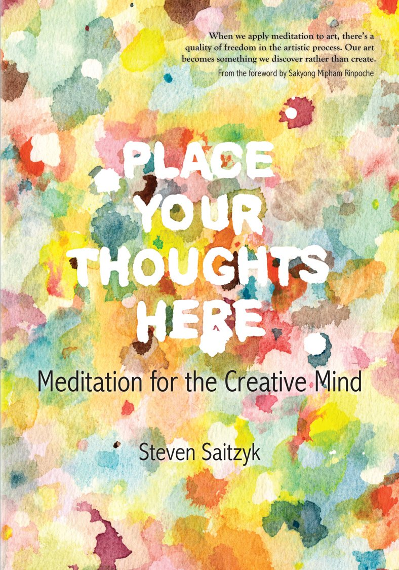 Place Your Thoughts Here:Meditation for the Creative Mind PDF
