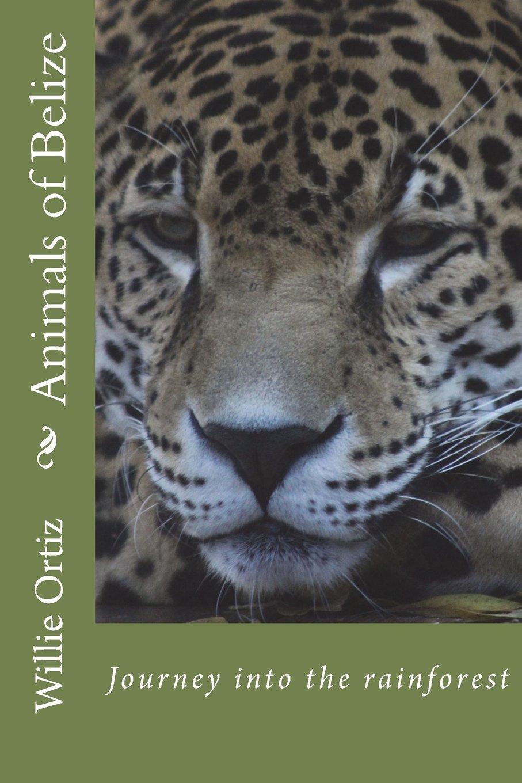 Animals of Belize ebook