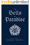 The Bells of Paradise (A Fairy Tale Retold)