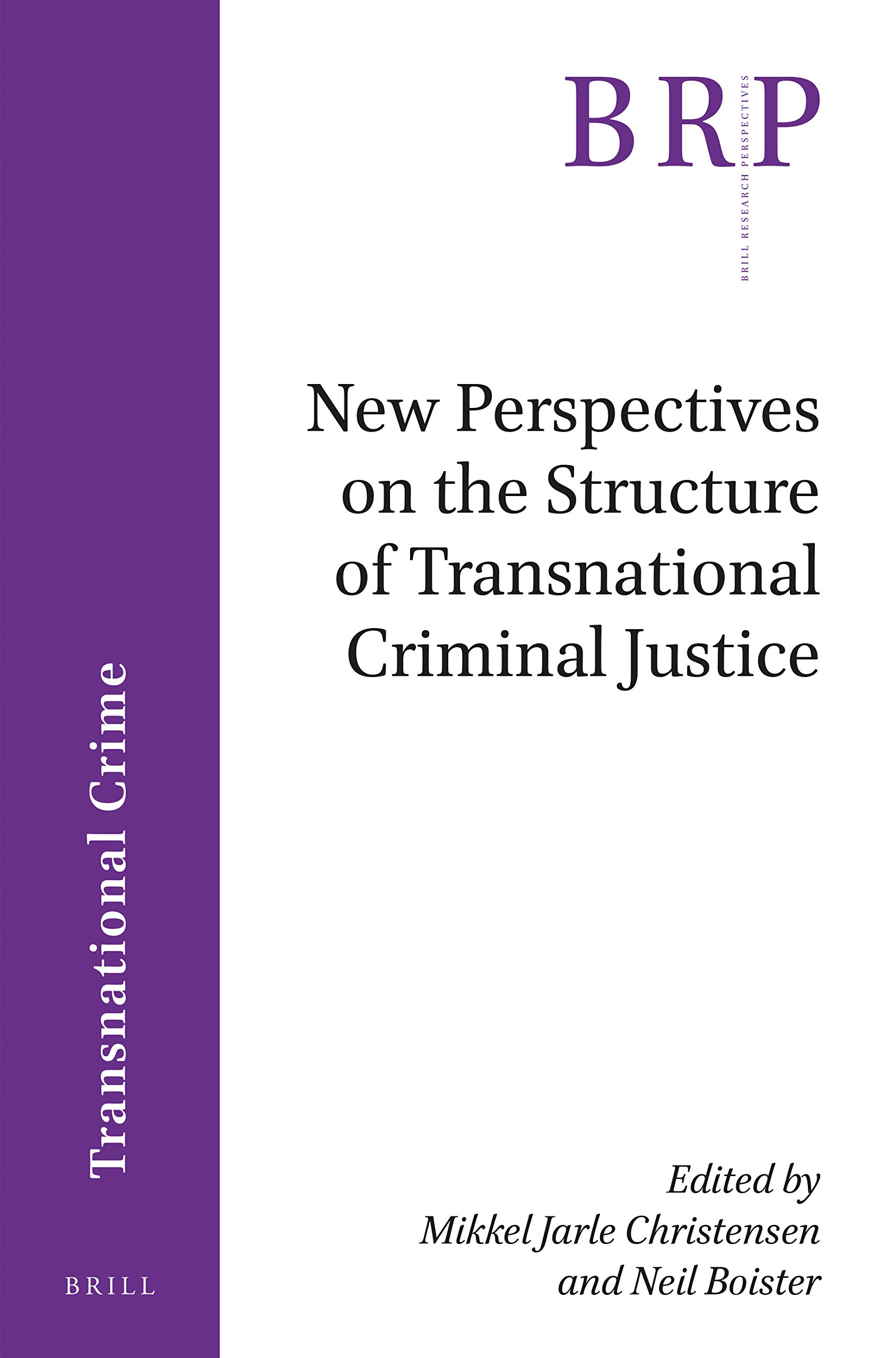 Download New Perspectives on the Structure of Transnational Criminal Justice (Brill Research Perspectives) pdf epub