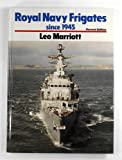 Royal Naval Frigates Since 1945