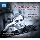 Rachmaninov: Piano Concerto No.3; Variations on a Theme of Corelli [Boris Giltburg; Royal Scottish Symphony Orchestra; Carlos Miguel Prieto; Carlos Miguel Prieto] [Naxos: 8573630]
