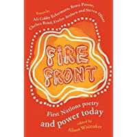 Fire Front: First Nations poetry and power today