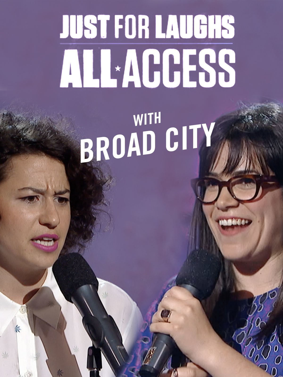 Just For Laughs All Access - With Broad City on Amazon Prime Instant Video UK