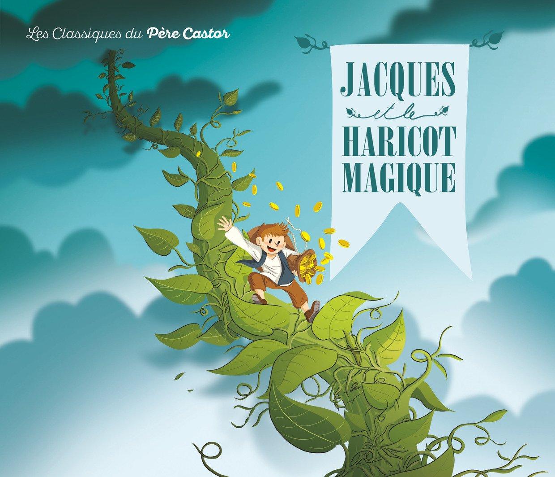 Jacques Le Haricot Robert Magique Et GiraudXavier H2ED9WI