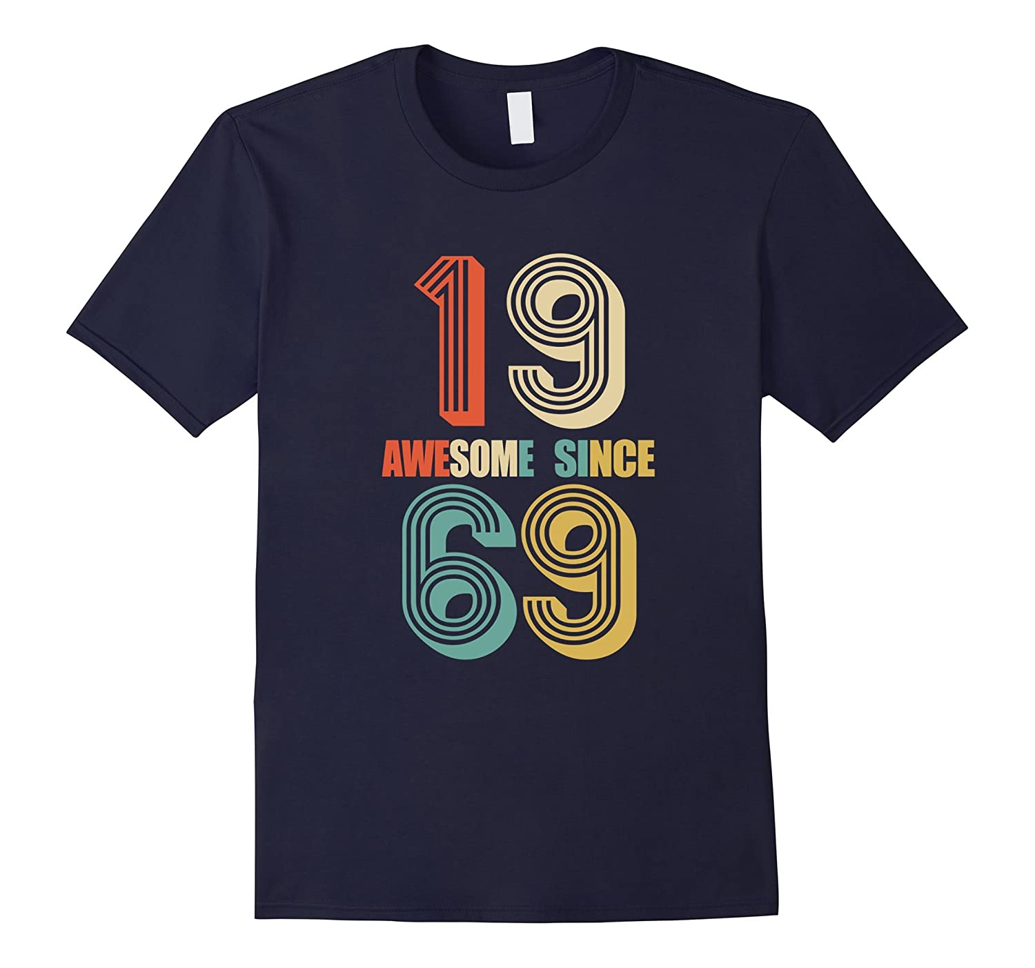 Awesome Since 1969 T-Shirt 48 yrs old Bday 48th Birthday Tee-FL