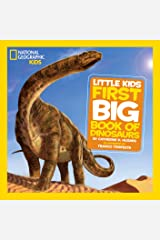 National Geographic Little Kids First Big Book of Dinosaurs (Little Kids First Big Books) Kindle Edition