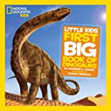 National Geographic Little Kids First Big Book of Dinosaurs (Little Kids First Big Books)
