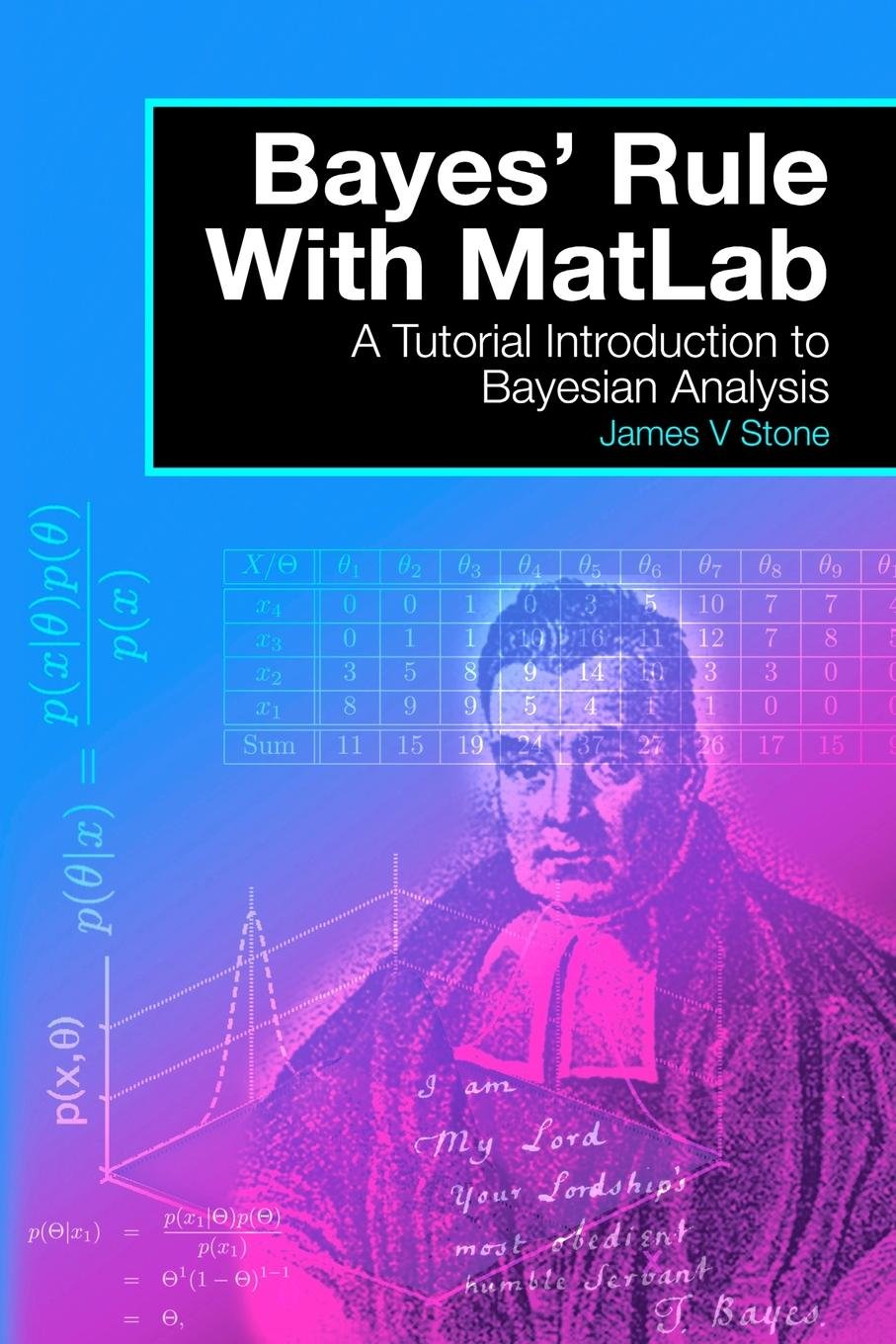 Download Bayes' Rule With MatLab: A Tutorial Introduction to Bayesian Analysis PDF
