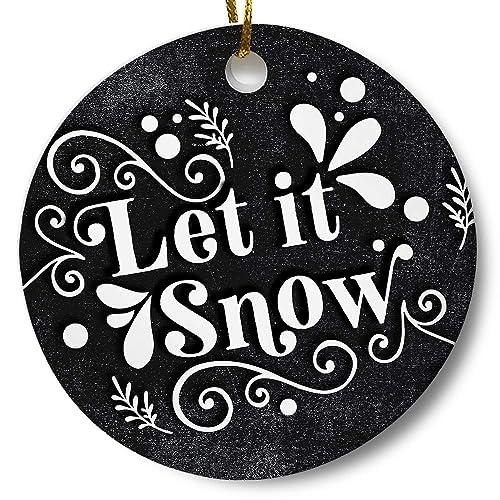 Amazon Com Let It Snow Christmas Holiday Winter Ornament Farmhouse Chalkboard 3 Flat Ceramic Ornament With Gift Box Handmade