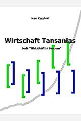 Wirtschaft Tansanias (Wirtschaft in Ländern 225) (German Edition) Kindle Edition