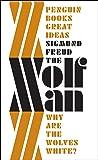 The 'Wolfman' (Penguin Great Ideas)