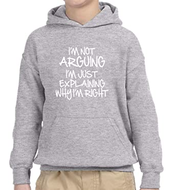 Youth T-Shirt I/'m Not Arguing Just Explaining Why Right New Way 407