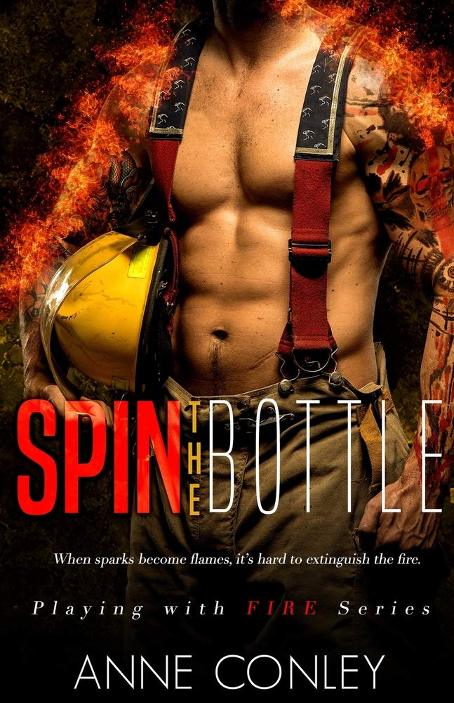 Spin the Bottle (Playing with Fire): Amazon.es: Anne Conley ...