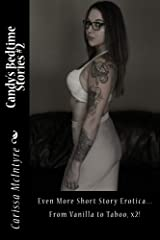 Candy's Bedtime Stories #2: Short Story Erotica Kindle Edition