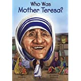 Who Was Mother Teresa? (Turtleback School & Library Binding Edition)