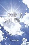 Realising Spirit Within