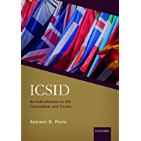 ICSID: An Introduction to the Convention and Centre