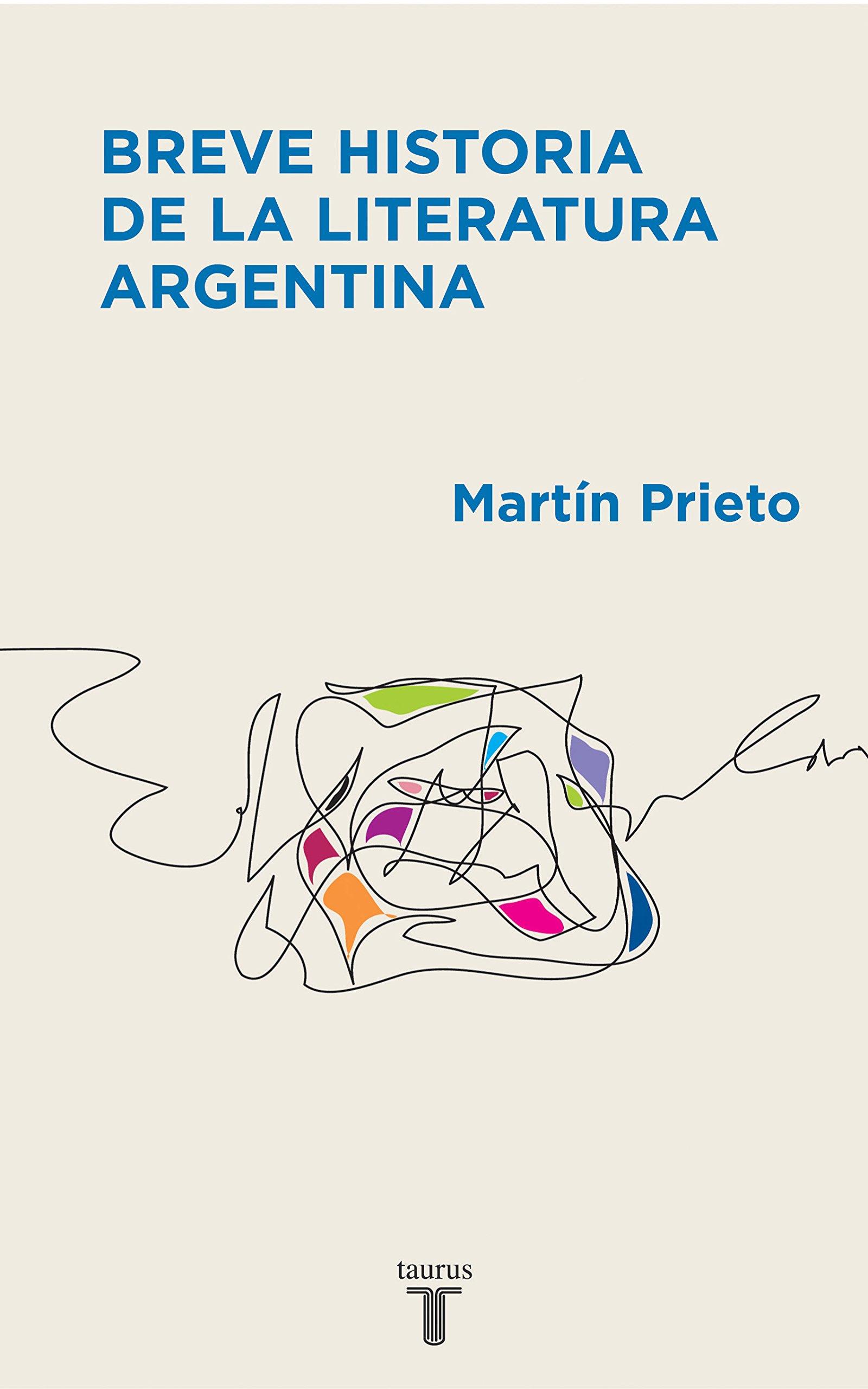 Breve Historia De La Literatura Argentina  Spanish Edition