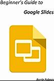 Beginner's Guide to Google Slides