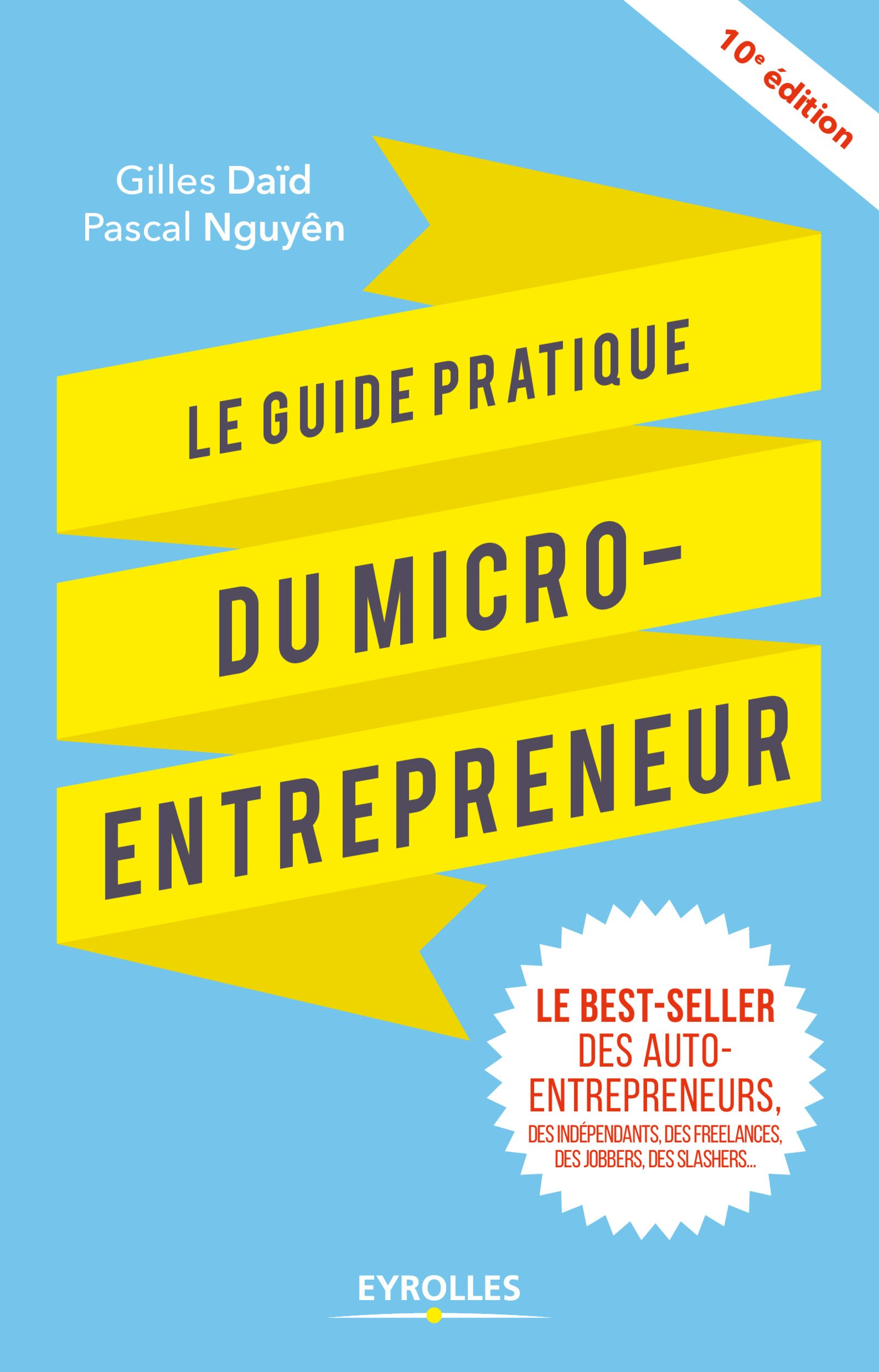 Amazonfr Le Guide Pratique Du Micro Entrepreneur Le Best Seller