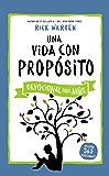 Una vida con propósito - Devocional para niños (Spanish Edition)