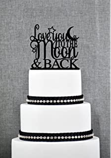 Love You To The Moon And Back Cake Topper By Chicago Factory S150
