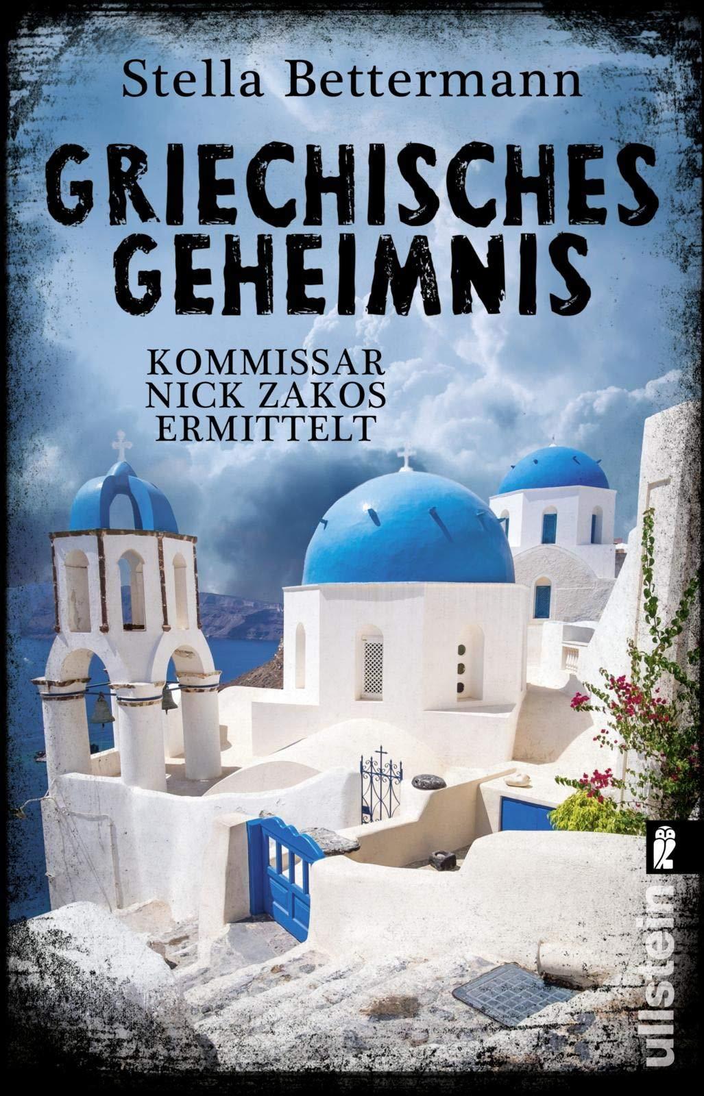 Griechisches Geheimnis (Nick-Zakos-Krimi Band 3)