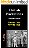 British Executions - Volume One - 1900 to 1905