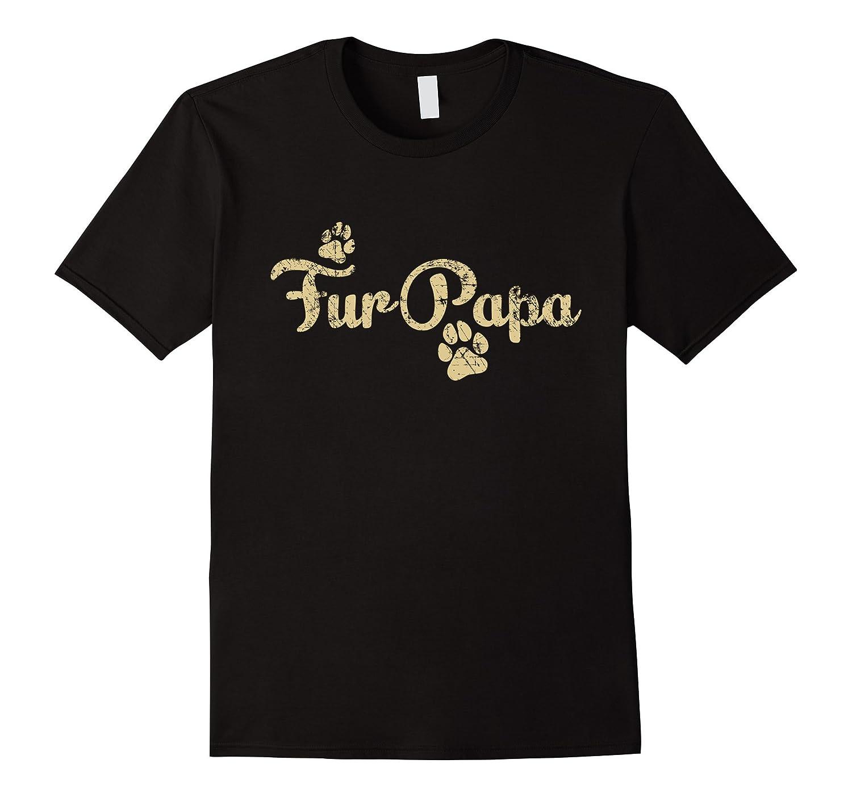 Fur Papa Shirt Dog Cat Lover Dad Daddy Babies Gift-RT