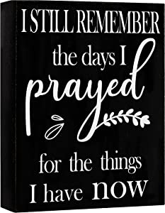 Living Room Decor With Saying I Still Remember The Days I Prayed, Farmhouse Decor Wall Decorations for Home Decor Clearance, Use as House Decor Blessed Wall Decor, Plaque Christian Gifts