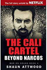 The Cali Cartel: Beyond Narcos (War on Drugs) Paperback