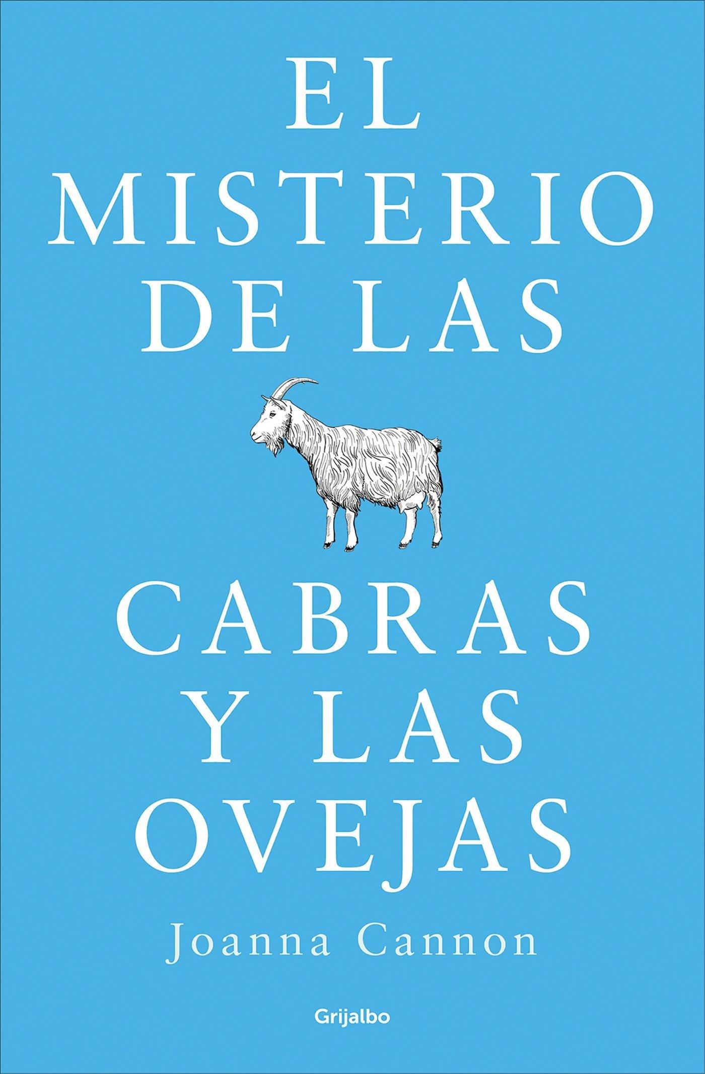 El misterio de las cabras y las ovejas Novela de intriga: Amazon.es: Joanna Cannon, Antonia Martín;: Libros