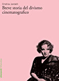Breve storia del divismo cinematografico (Elementi)