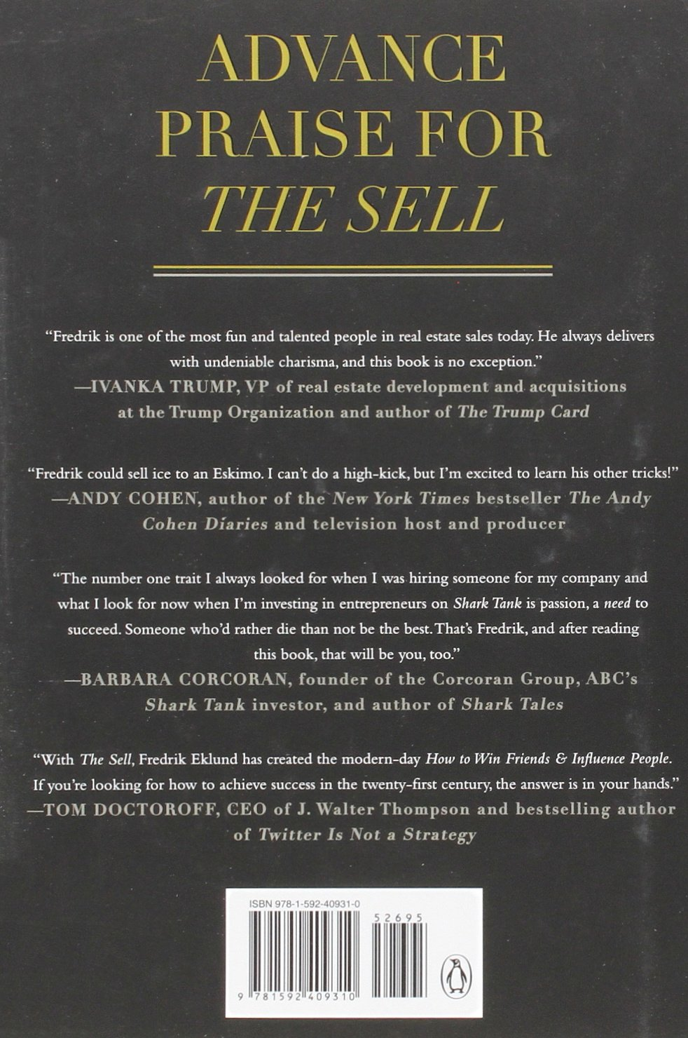 The sell the secrets of selling anything to anyone fredrik eklund the sell the secrets of selling anything to anyone fredrik eklund bruce littlefield barbara corcoran 9781592409310 books amazon colourmoves Gallery