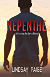 Nepenthe (Bracing for Love Series Book 2)
