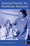 Essential Practice for Healthcare Assistants