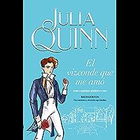 El vizconde que me amó (Bridgerton 2) (Spanish Edition)