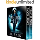 Vampire for Hire Boxed Set: Books 1 and 2