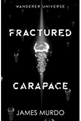 Fractured Carapace Kindle Edition