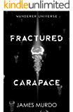 Fractured Carapace